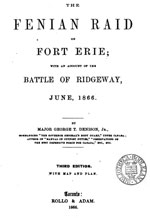 George Denison - The Raid on Fort Erie